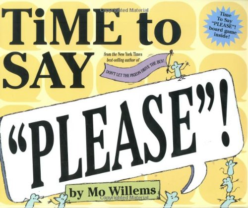 """Time To Say """"Please""""!"""