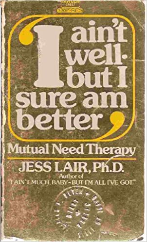 I aint well--but I sure am better: Mutual need therapy