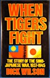 When Tigers Fight, Dick Wilson, 067076003X