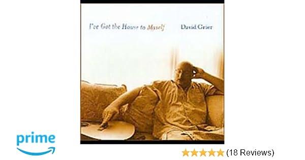 David Grier - I\'ve Got the House to Myself - Amazon.com Music