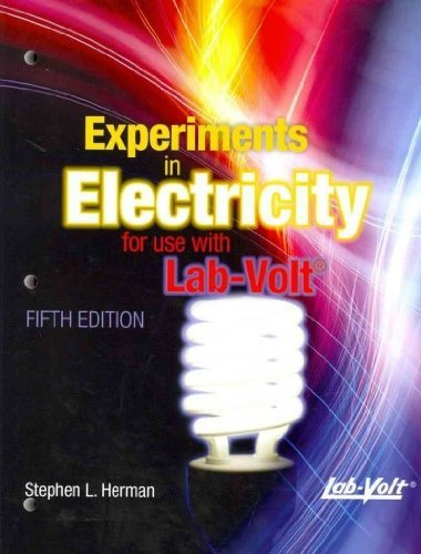Lab Manual Experiments in Electricity for Use with Lab-Volt by Cengage Learning