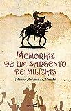 Memórias de Um Sargento de Milícias - Volume 25