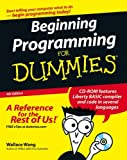 Beginning Programming for Dummies, Wallace Wang, 0470088702