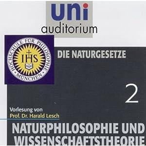 Die Naturgesetze (Naturphilosophie und Wissenschaftstheorie 2) Hörbuch