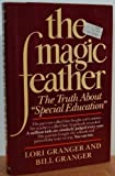 The Magic Feather, Bill Granger and Lori Granger, 0525244514