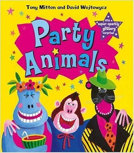 Party Animals by Tony Mitton (2007-05-07)