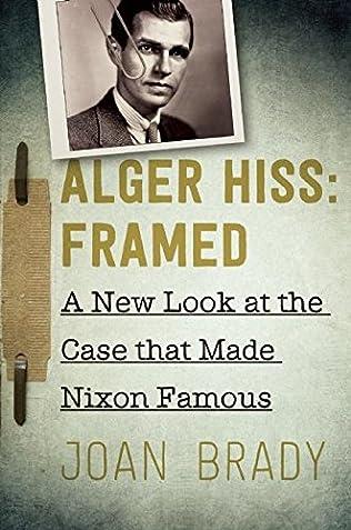book cover of Alger Hiss: Framed