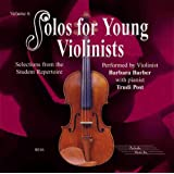 Solos for Young Violinists: Volume 6: Selections from the Student Repertoire