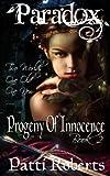 Paradox - Progeny of Innocence, Patti Roberts, 1468021397
