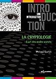 La cryptologie : L'art des codes secrets