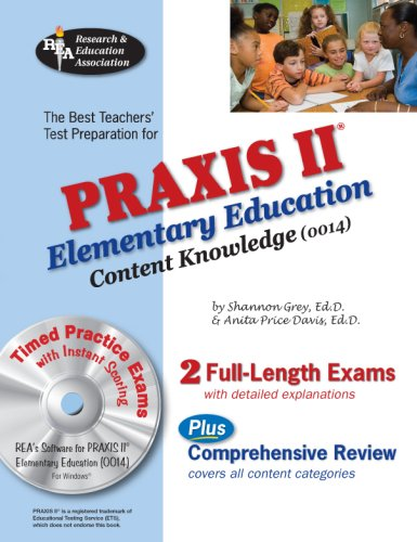 PRAXIS II Elementary Ed Content Knowledge 0014 w/CD (REA) (PRAXIS Teacher Certification Test Prep)