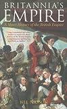 Britannia's Empire, Bill Nasson, 0752438085
