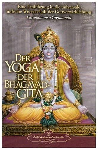 Der Yoga der Bhagavad Gita: Amazon.es: Paramahansa Yogananda ...