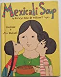 Mexicali Soup, Kathryn Hitte and William Dimmity Hayes, 0819304026
