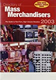 img - for Directory of Mass Merchandisers 2003: The Guide to Fast-Turn, High-Volume Retailers book / textbook / text book