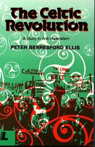 The Celtic Revolution: A Study in Anti-Imperialism