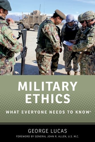 Military Ethics: What Everyone Needs to Know®