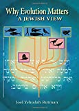 Why Evolution Matters, Yehudah Ruttman, 0853038589