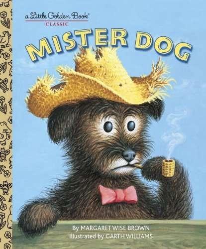Mister Dog (Little Golden Book Classics) by Brown, Margaret Wise, Williams, Garth (2003) Hardcover
