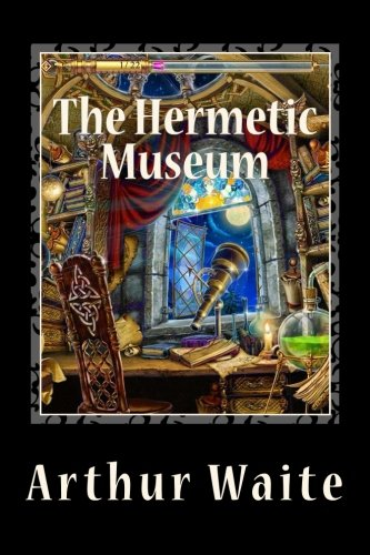 The Hermetic Museum Volumes 1 and 2