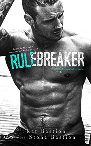 Will young love and shared situations be enough to conquer racial and cultural divides? Rule Breaker (Unbreakable Book 2) by Kat Bastion and Stone Bastion