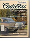 Illustrated Cadillac Buyer's Guide, Langworth, Richard, 0879382090