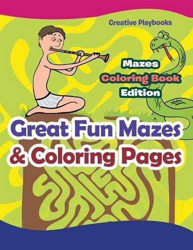 Great Fun Mazes & Coloring Pages - Mazes Coloring Book Edition PDF