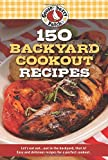 150 Backyard Cookout Recipes