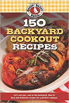 Book 150 Backyard Cookout Recipes