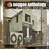 Reggae Anthology Channel One Story