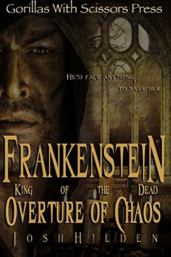 Frankenstein King of the Dead: Overture of Chaos (Volume 1) ebook