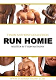 Run Homie  - 2 of 5 [Gay Black / MM Romance] w Bonus Short