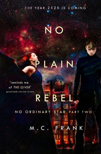 Read Online No Plain Rebel (No Ordinary Star) (Volume 2) pdf epub