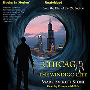 Chicago, The Windigo City Audiobook