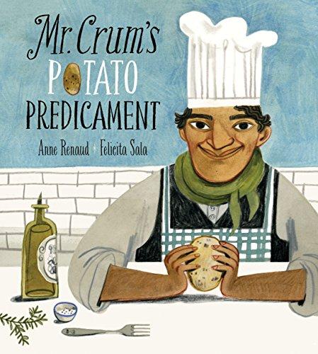 Mr. Crum's Potato Predicament (George Crum And The Saratoga Chip Activities)