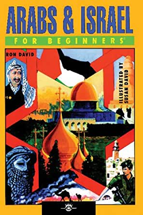 Arabs & Israel For Beginners (English Edition)