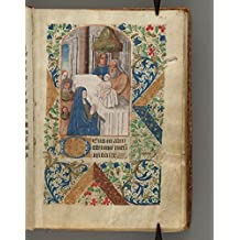 Book of Hours 16th Century (French Edition)
