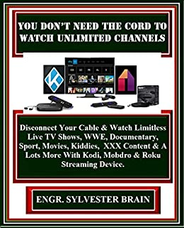 You Don't Need The Cord To Watch Unlimited Channels