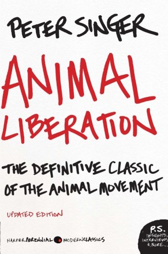 Ethical Products Fur - Animal Liberation: The Definitive Classic of the Animal Movement (P.S.)