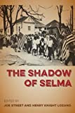 The Shadow of Selma