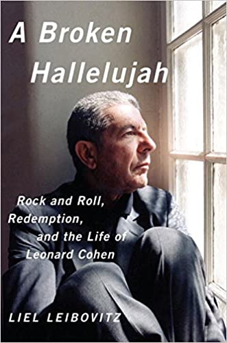 A Broken Hallelujah: Rock and Roll, Redemption, and the Life of ...