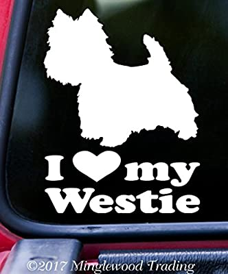 """I LOVE MY WESTIE Vinyl Decal Sticker 5"""" x 6.5"""" WHITE West Highland White Terrier - Westy"""