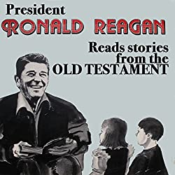 President Ronald Reagan Reads Stories from the Old Testament