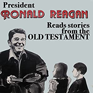 President Ronald Reagan Reads Stories from the Old Testament Speech