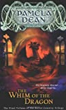 The Whim of the Dragon, Pamela Dean, 0142501611