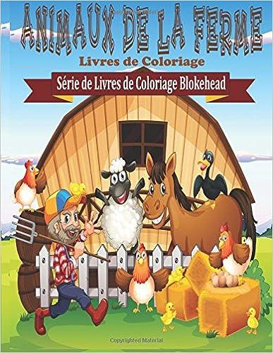 Ebook format epub téléchargement gratuit Animaux de la Ferme Livres de Coloriage 1515100715 in French PDF