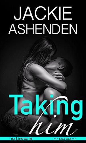 Taking Him (Lies We Tell Book (Him Cosplay)