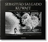 img - for Sebasti o Salgado: Kuwait, A Desert on Fire book / textbook / text book