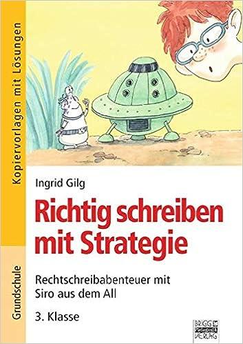 Richtig Schreiben Mit Strategie Grundschule 3 Klasse