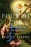 #2: The Fourth Cup: Unveiling the Mystery of the Last Supper and the Cross